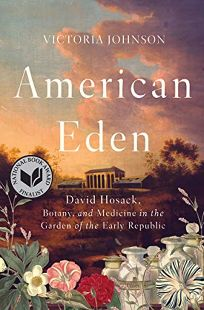 American Eden: David Hosack