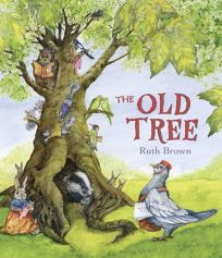 The Old Tree: An Environmental Fable