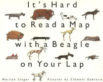 Its Hard to Read a Map with a Beagle on Your Lap