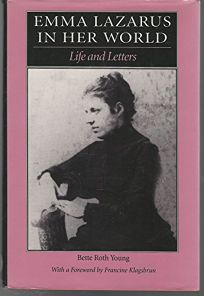 Emma Lazarus in Her World: Life and Letters