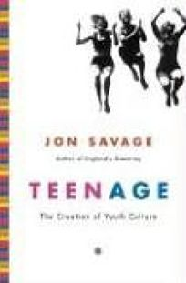 Teenage: The Creation of Youth Culture