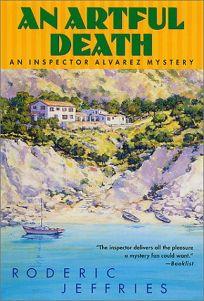 AN ARTFUL DEATH: An Inspector Alvarez Mystery
