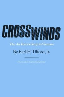 Crosswinds: The Air Forces Setup in Vietnam