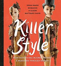 Killer Style: How Fashion Has Injured