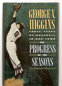 Progress of the Seasons: A Partisans View of Forty Years of Baseball at Fenway Park
