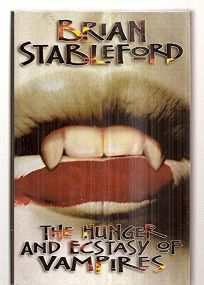 Hunger and Ecstasy of Vampires