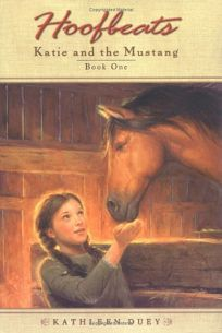 KATIE AND THE MUSTANG: Book One