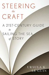 <em> </em>Steering the Craft: A 21st-Century Guide to Sailing the Sea of Story[em] [/em]