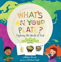 What's On Your Plate? Exploring Your World