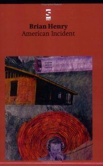 AMERICAN INCIDENT