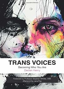 Trans Voices: Becoming Who You Are