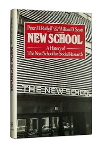 New School: A History of the New School for Social Research