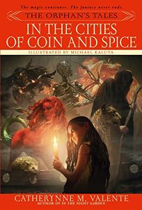 The Orphans Tales: In the Cities of Coin and Spice