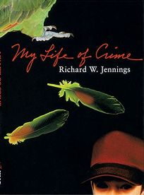 MY LIFE OF CRIME
