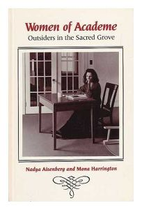 Women of Academe: Outsiders in the Sacred Grove