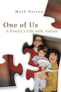 One of Us: A Familys Life with Autism