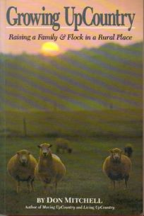 Growing Upcountry: Raising a Family & Flock in a Rural Place