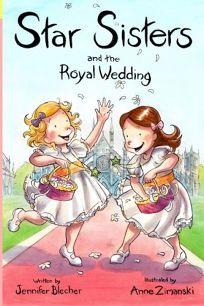 Star Sisters and the Royal Wedding