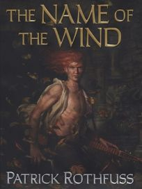 The Name of the Wind: Book One