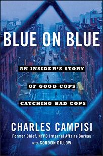 Nonfiction book review welcome to paradise now go to hell by blue on blue an insiders story of good cops catching bad cops fandeluxe PDF