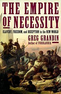 The Empire of Necessity: Slavery