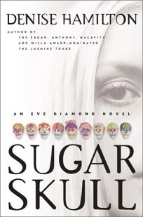 SUGAR SKULL: An Eve Diamond Novel