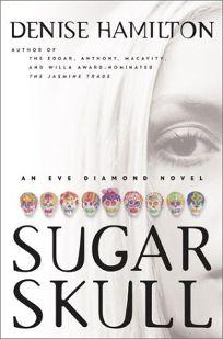 SUGAR SKULL: An Eve Diamond Novel