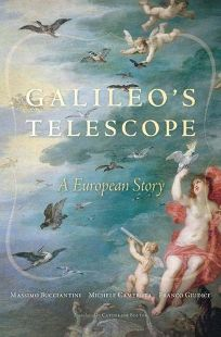 Galileos Telescope: A European Story