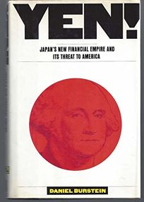Yen!: Japans New Financial Empire and Its Threat to America
