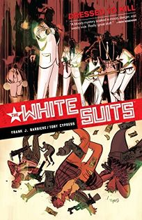 The White Suits: Dressed to Kill.