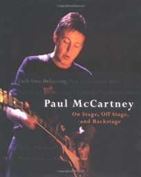 EACH ONE BELIEVING: Paul McCartney On Stage