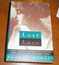Lost Love: A True Story of Passion
