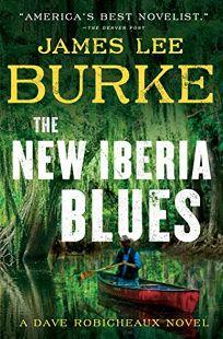 New Iberia Blues: A Dave Robicheaux Novel