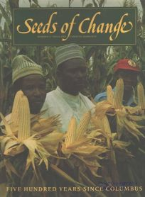 Seeds of Change: A Quincentennial Commemoration