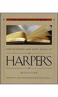 An American Album: One Hundred and Fifty Years of Harpers Magazine