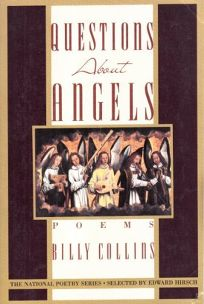 Questions about Angels: Poems