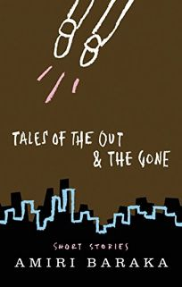 Tales of the Out & the Gone