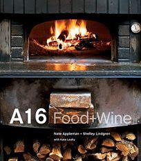 A16 Food + Wine