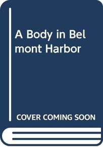 A Body in Belmont Harbor