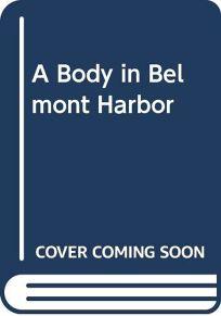 A Body in Belmont Harbor
