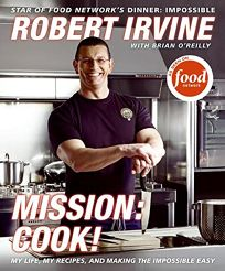 Mission: Cook!: My Life