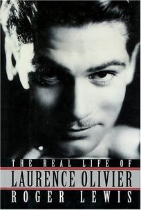 The Real Life of Laurence Olivier: Cloth Book
