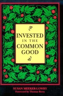 Invested in the Common Good