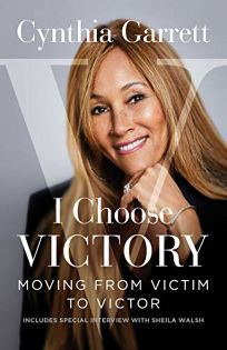 I Choose Victory: Moving from Victor to Victim