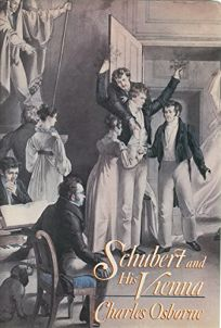 Schubert & His Vienna