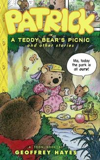 Patrick in a Teddy Bears Picnic and Other Stories
