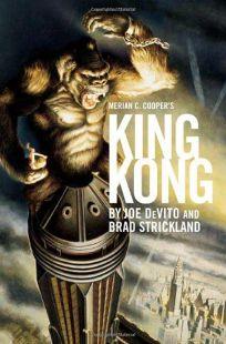 Merian C. Coopers King Kong
