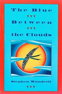 The Blue Between the Clouds