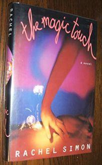 The Magic Touch: 2a Novel