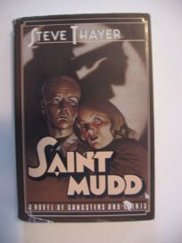 Saint Mudd: 2a Novel of Gangsters and Saints